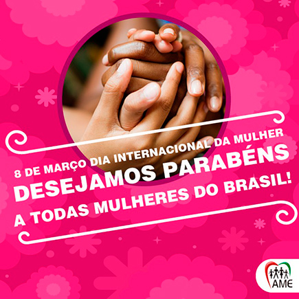 destaque_ame_spm_dia_internacional_da_mulher_07_03_2017